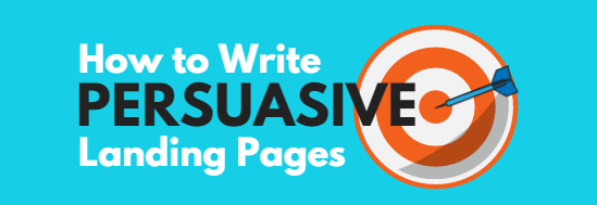 How to Write Persuasive Landing Page Copiy